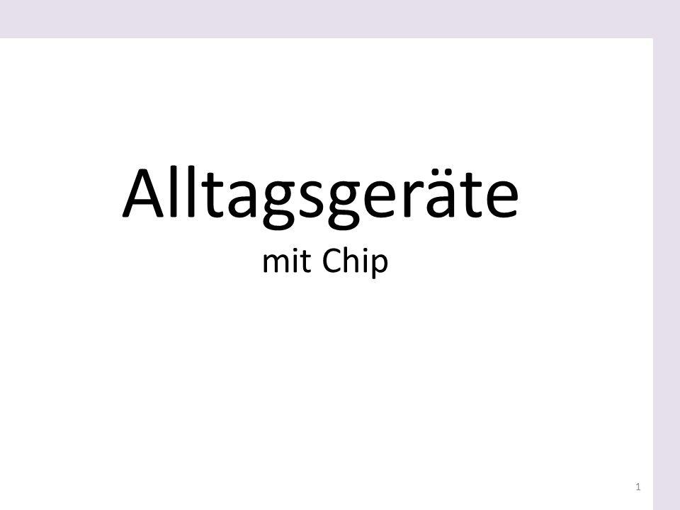 Alltagsgeräte mit Chip