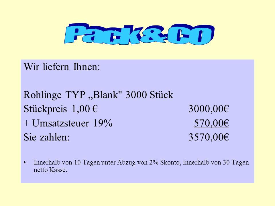 """Pack & CO Wir liefern Ihnen: Rohlinge TYP """"Blank 3000 Stück"""