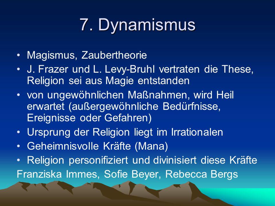 7. Dynamismus Magismus, Zaubertheorie