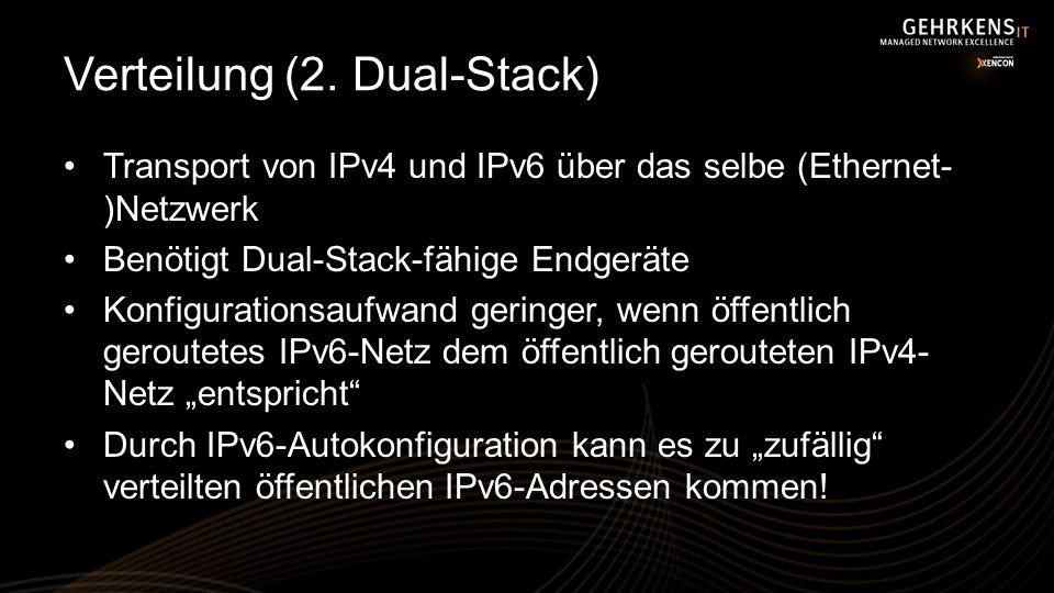 Verteilung (2. Dual-Stack)