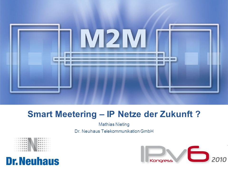 Smart Meetering – IP Netze der Zukunft