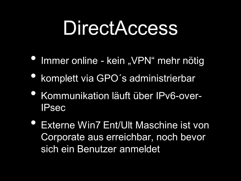 """DirectAccess Immer online - kein """"VPN mehr nötig"""