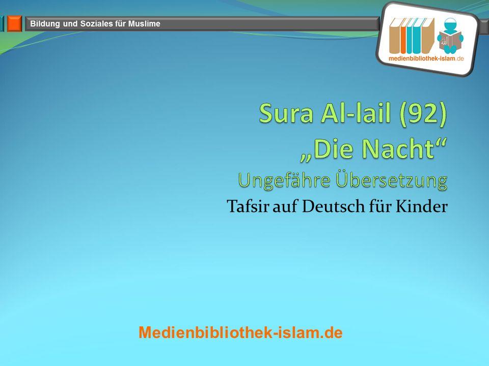 """Sura Al-lail (92) """"Die Nacht Ungefähre Übersetzung"""