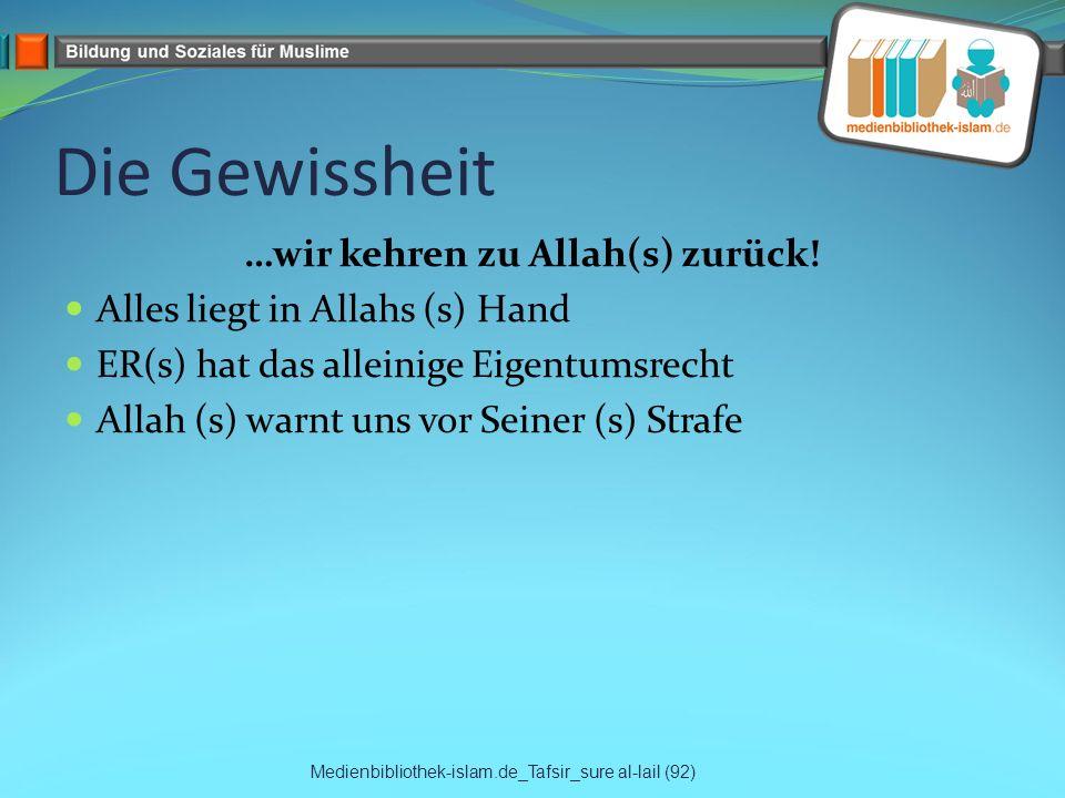 …wir kehren zu Allah(s) zurück!