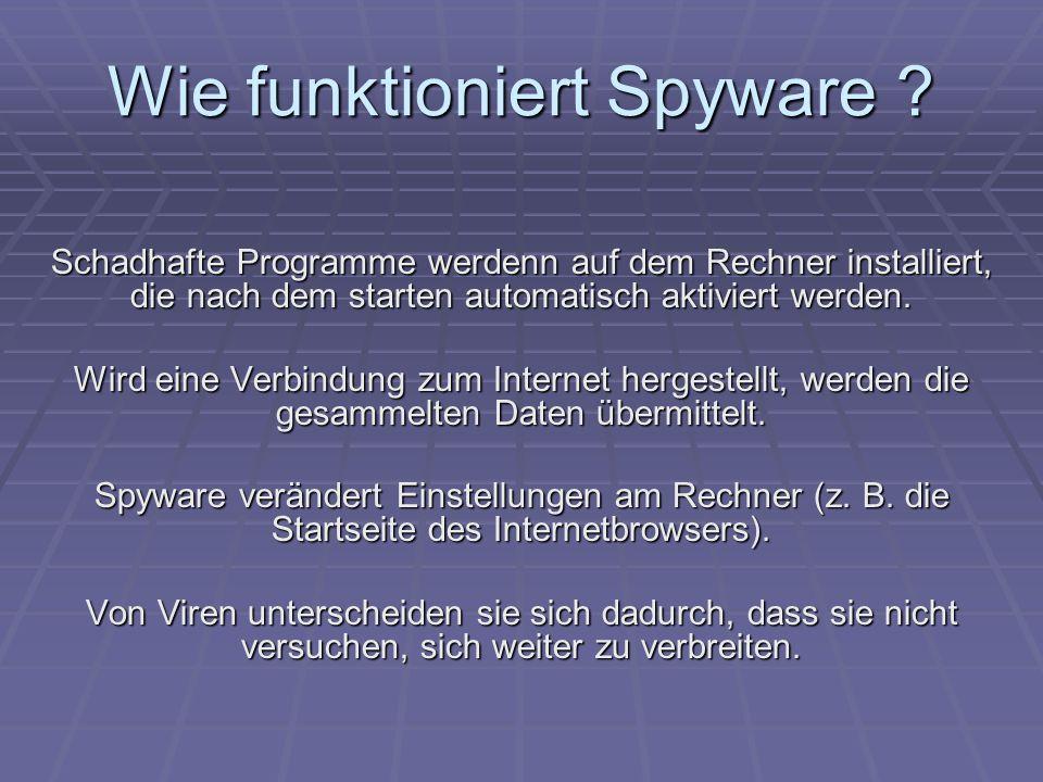 Wie funktioniert Spyware