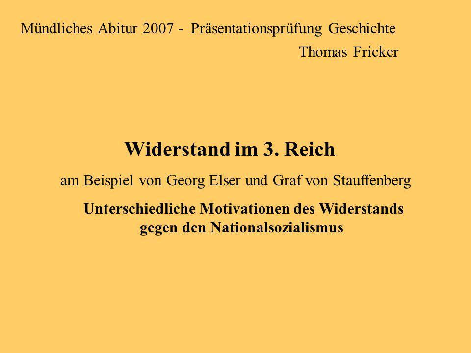 am Beispiel von Georg Elser und Graf von Stauffenberg