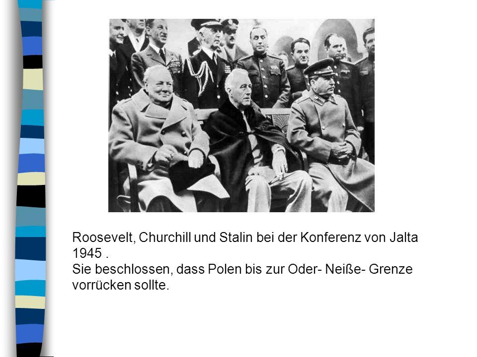 Roosevelt, Churchill und Stalin bei der Konferenz von Jalta 1945 .