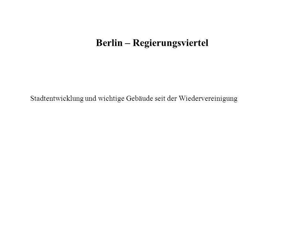 Berlin – Regierungsviertel