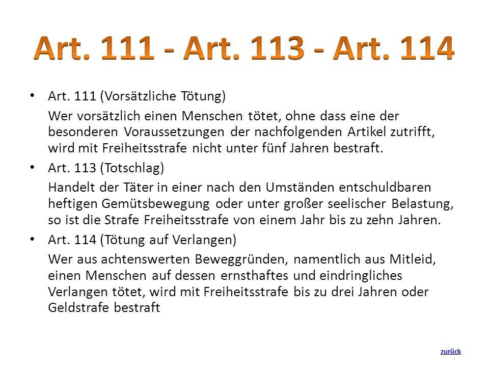 Art. 111 - Art. 113 - Art. 114 Art. 111 (Vorsätzliche Tötung)