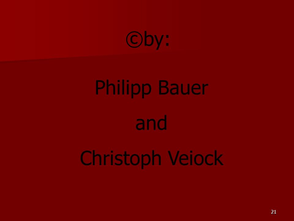 ©by: Philipp Bauer and Christoph Veiock