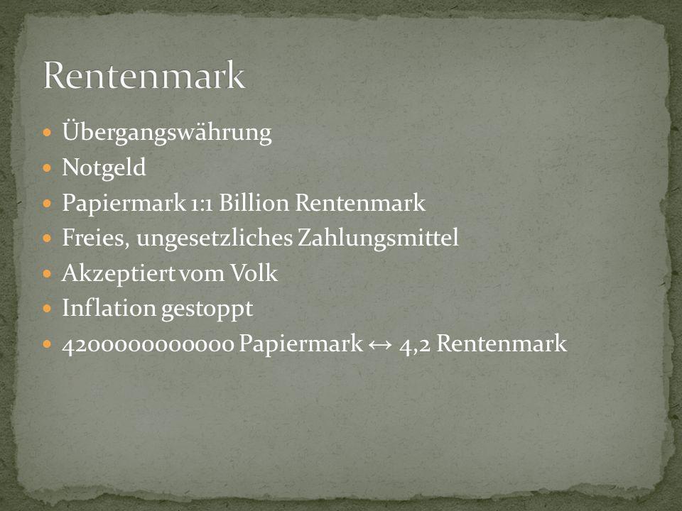 Rentenmark Übergangswährung Notgeld Papiermark 1:1 Billion Rentenmark