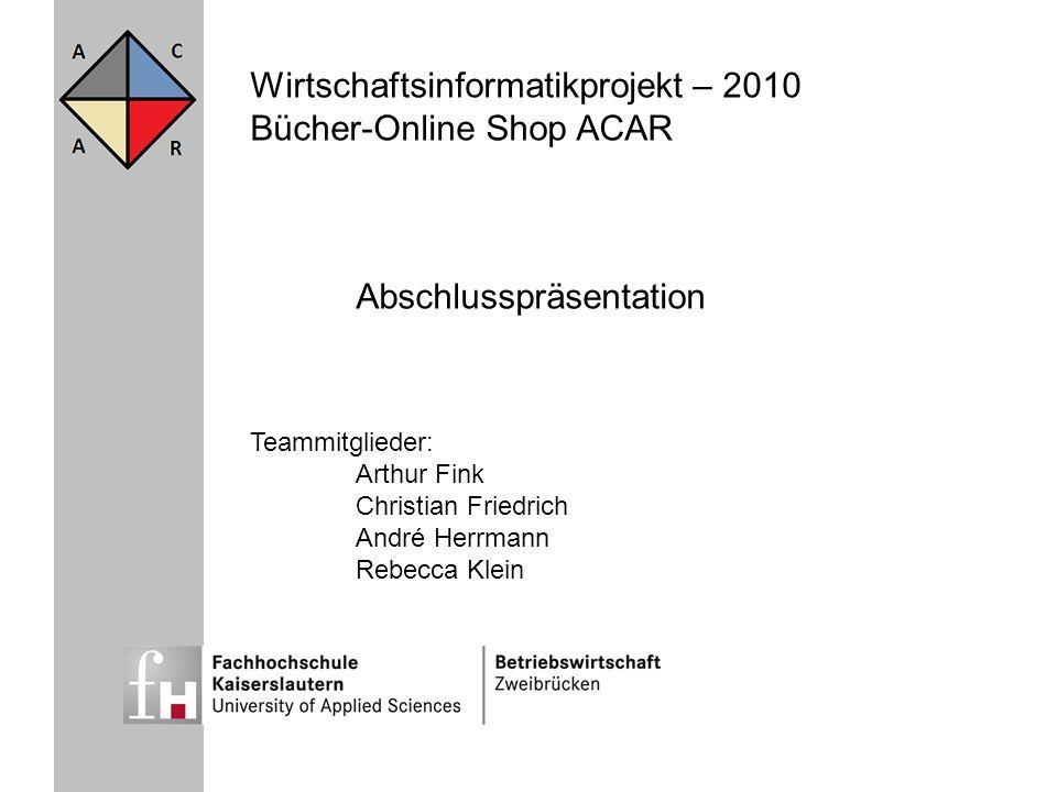 Wirtschaftsinformatikprojekt – 2010 Bücher-Online Shop ACAR