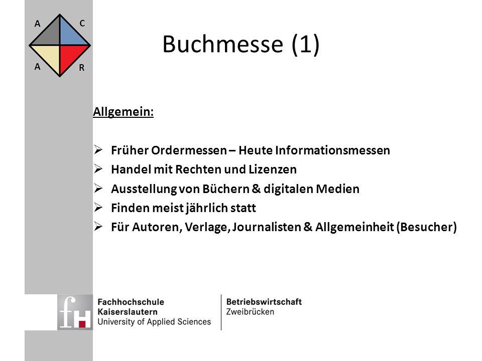 Buchmesse (1) Allgemein: Früher Ordermessen – Heute Informationsmessen