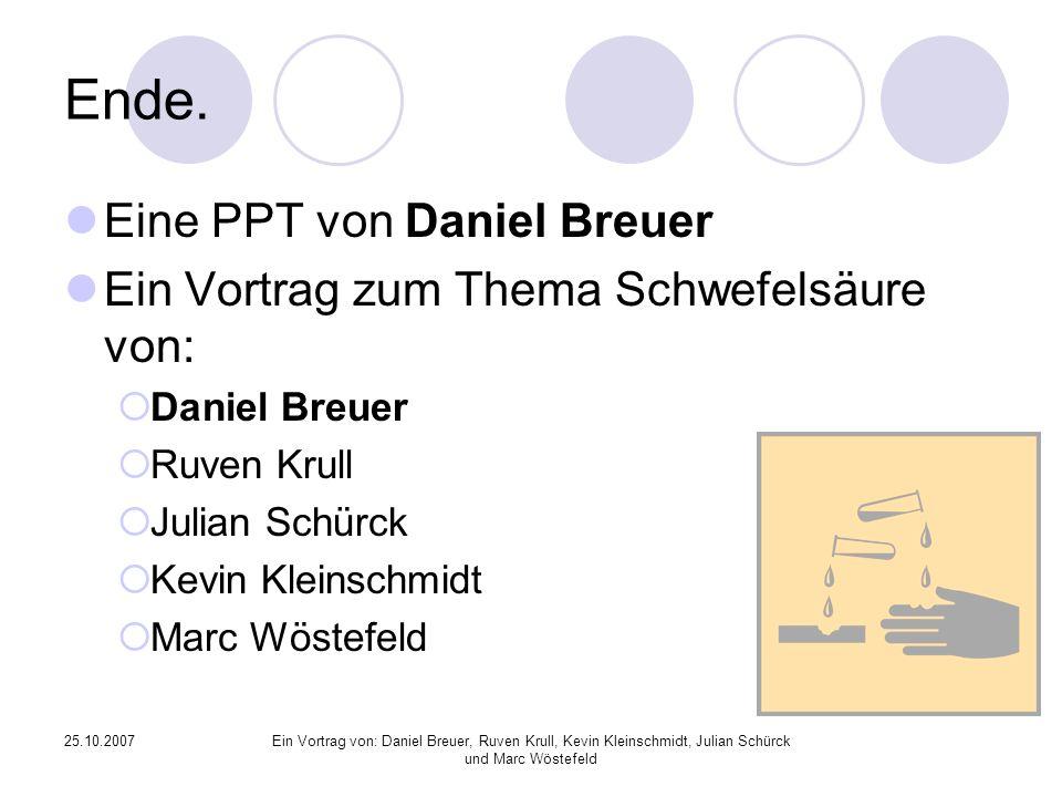 Ende. Eine PPT von Daniel Breuer