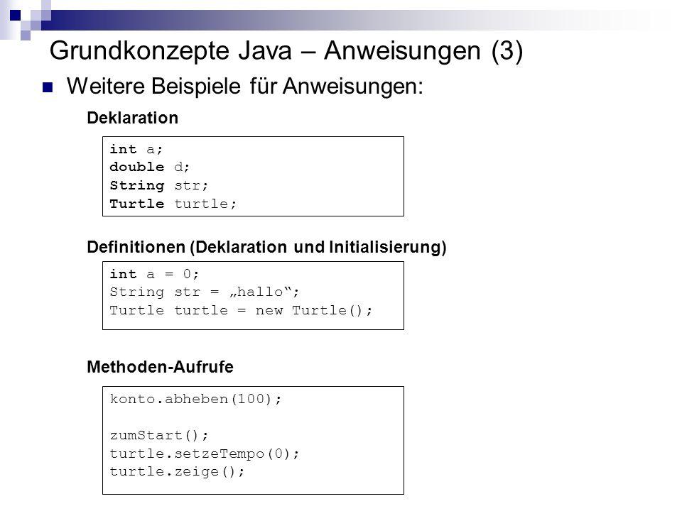 Grundkonzepte Java – Anweisungen (3)