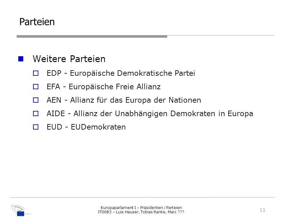 Parteien Weitere Parteien EDP - Europäische Demokratische Partei
