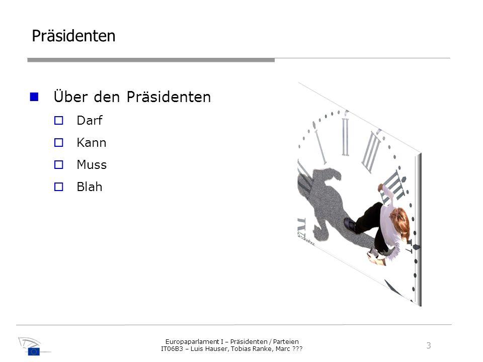 Präsidenten Über den Präsidenten Darf Kann Muss Blah 3 3