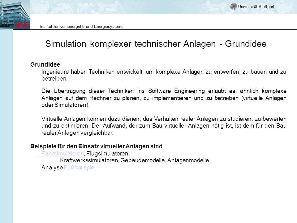 Simulation komplexer technischer Anlagen - Grundidee