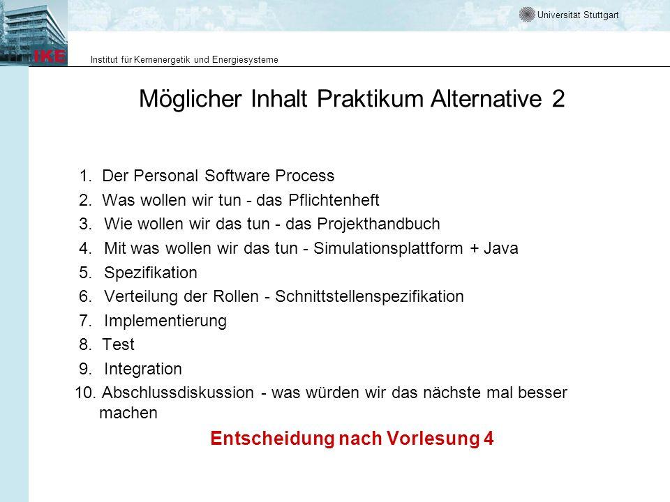 Möglicher Inhalt Praktikum Alternative 2