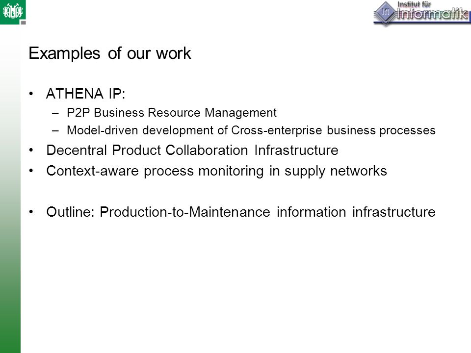 Examples of our work ATHENA IP: