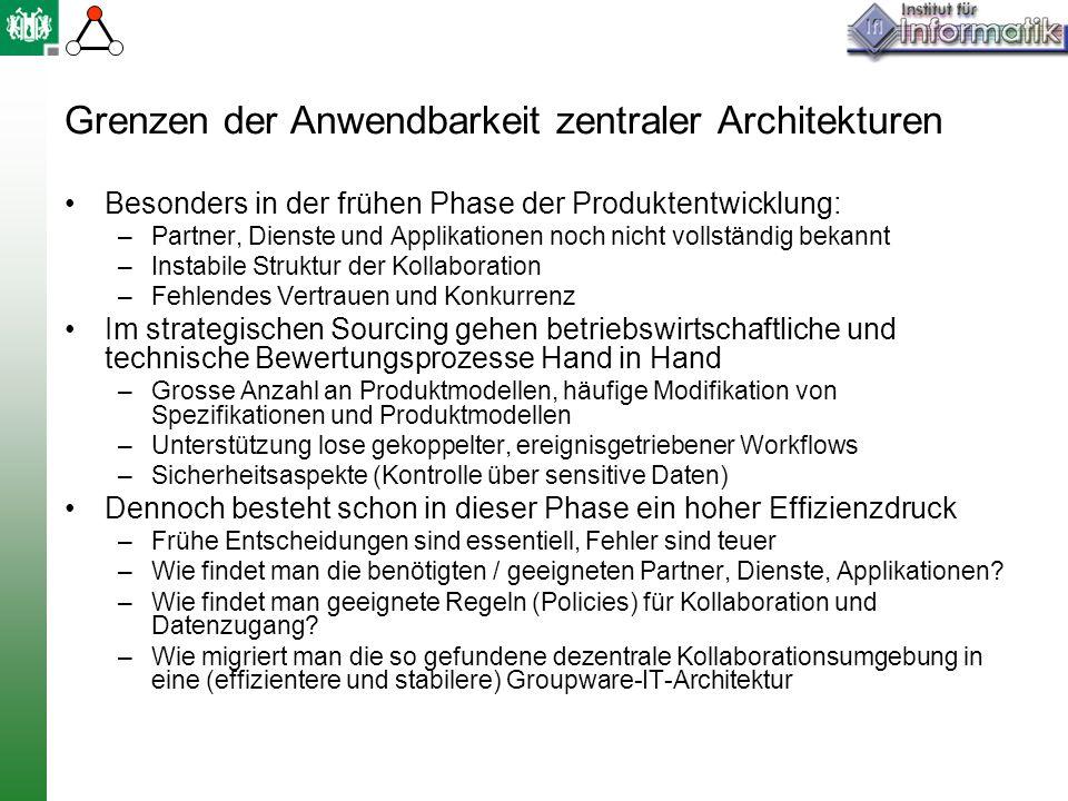 Grenzen der Anwendbarkeit zentraler Architekturen