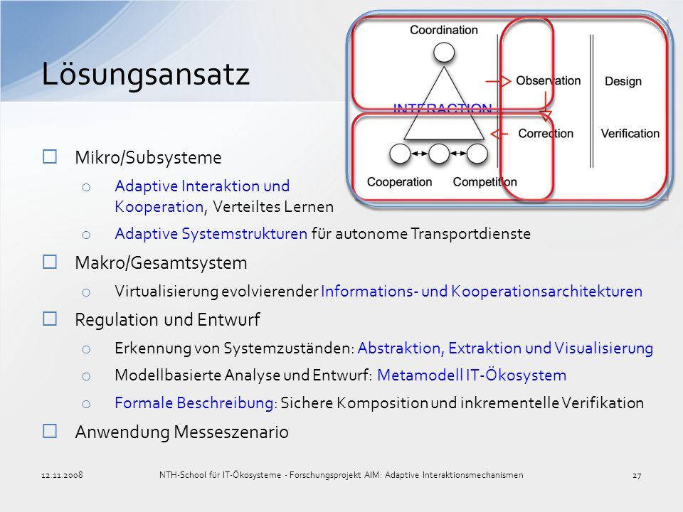 Lösungsansatz Mikro/Subsysteme Makro/Gesamtsystem
