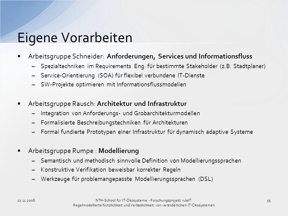 Eigene Vorarbeiten Arbeitsgruppe Schneider: Anforderungen, Services und Informationsfluss.