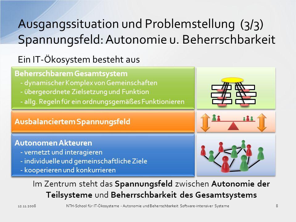 Ausgangssituation und Problemstellung (3/3) Spannungsfeld: Autonomie u