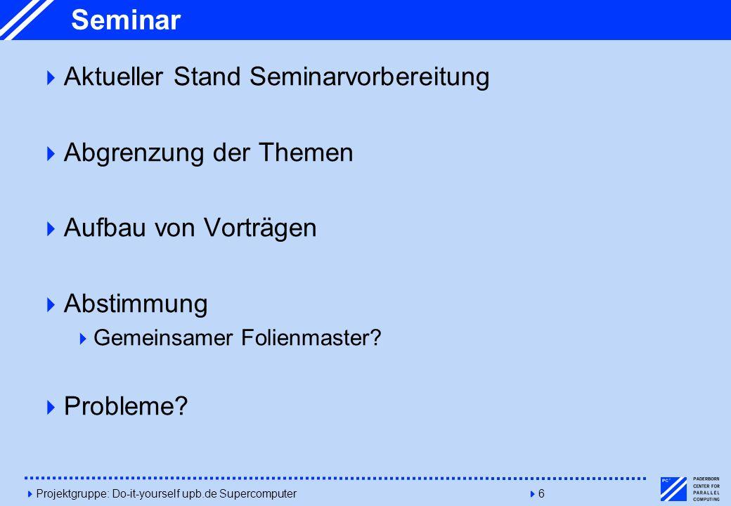 Seminar Aktueller Stand Seminarvorbereitung Abgrenzung der Themen