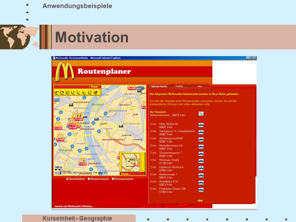Anwendungsbeispiele Motivation Kurseinheit - Geographie
