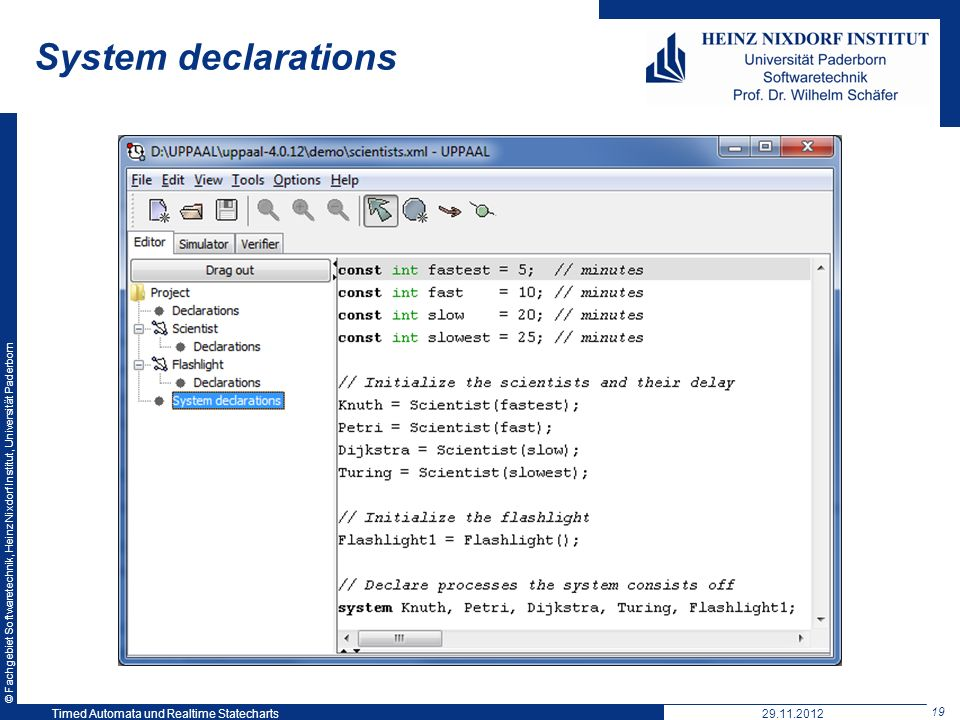 System declarations Timed Automata und Realtime Statecharts 29.11.2012