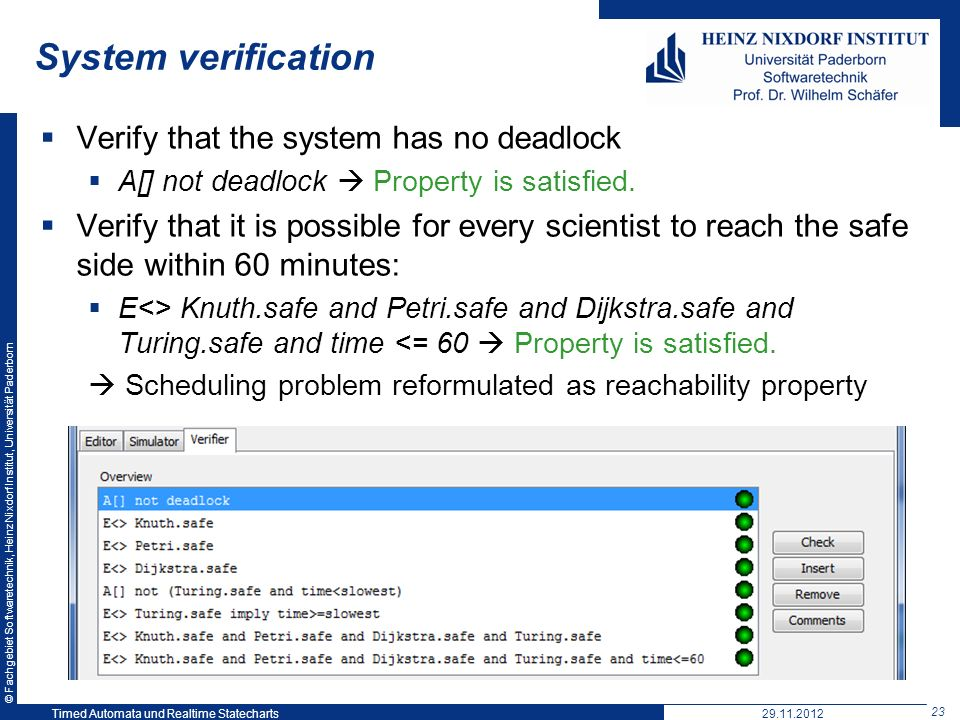 System verification Verify that the system has no deadlock