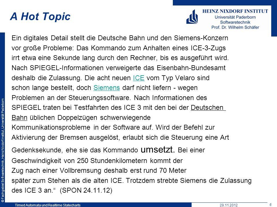 A Hot Topic Ein digitales Detail stellt die Deutsche Bahn und den Siemens-Konzern. vor große Probleme: Das Kommando zum Anhalten eines ICE-3-Zugs.