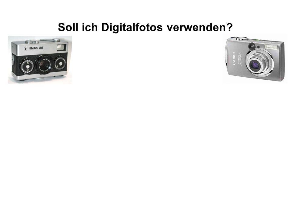 Soll ich Digitalfotos verwenden
