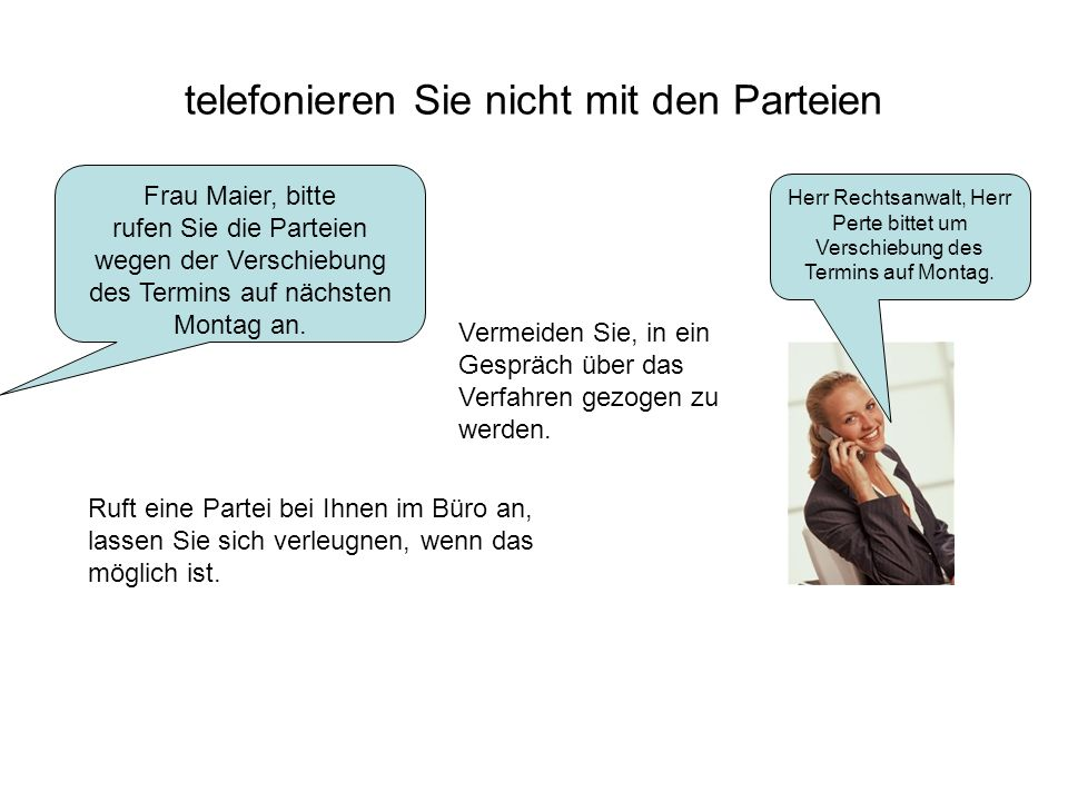 telefonieren Sie nicht mit den Parteien