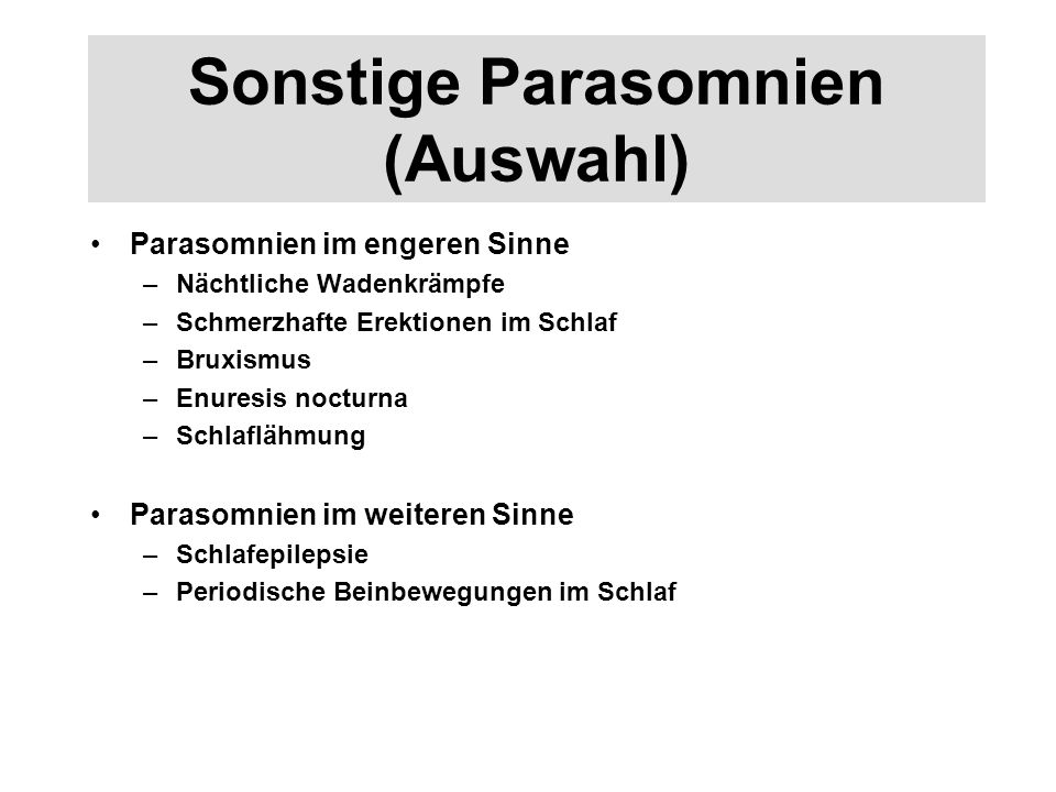 Sonstige Parasomnien (Auswahl)
