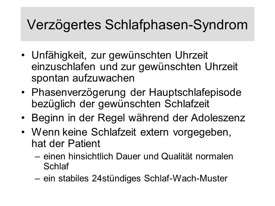 Verzögertes Schlafphasen-Syndrom