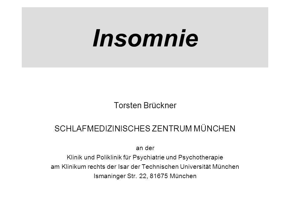 Insomnie Torsten Brückner SCHLAFMEDIZINISCHES ZENTRUM MÜNCHEN an der