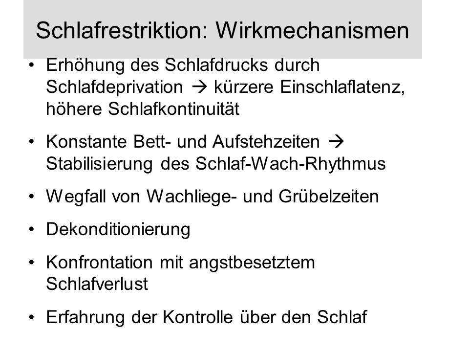 Schlafrestriktion: Wirkmechanismen