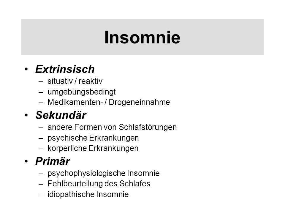 Insomnie Extrinsisch Sekundär Primär situativ / reaktiv
