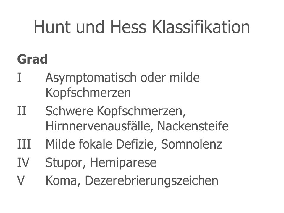 Hunt und Hess Klassifikation