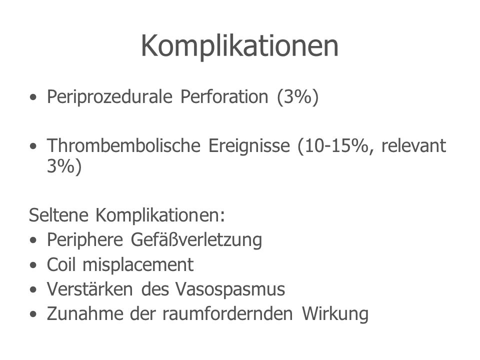 Komplikationen Periprozedurale Perforation (3%)