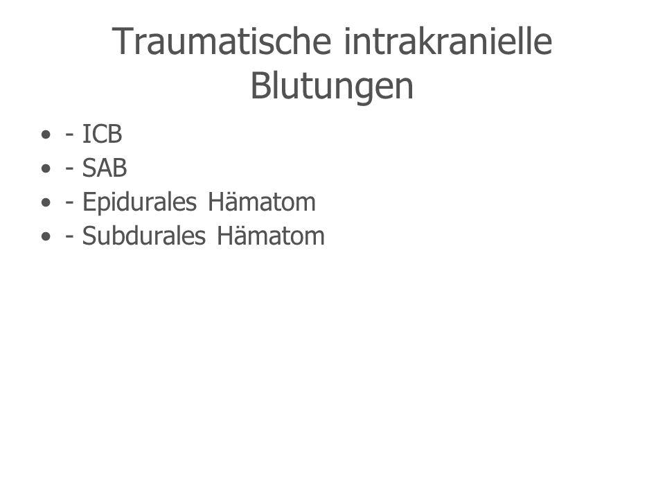 Traumatische intrakranielle Blutungen