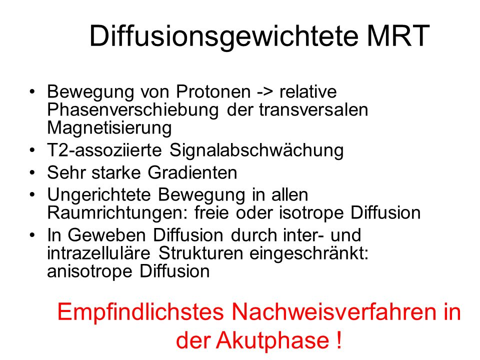 Diffusionsgewichtete MRT