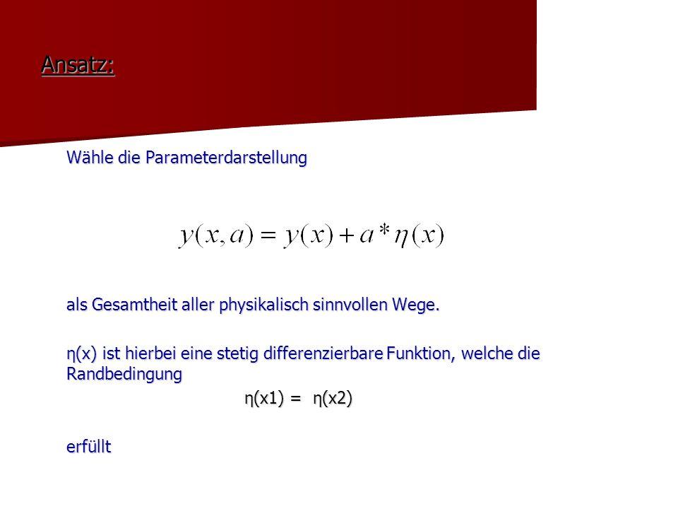 Ansatz: Wähle die Parameterdarstellung