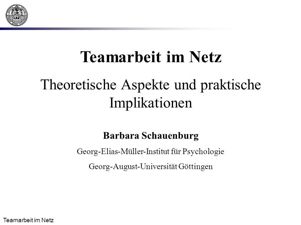 Teamarbeit im Netz Theoretische Aspekte und praktische Implikationen