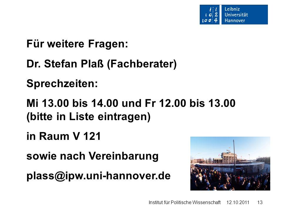 Dr. Stefan Plaß (Fachberater) Sprechzeiten: