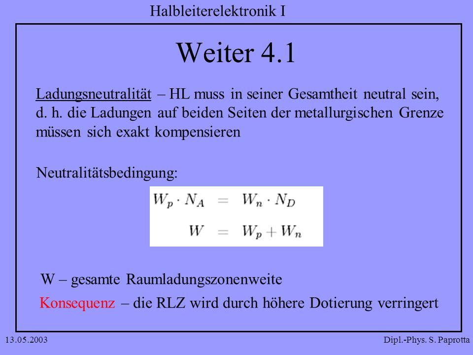Weiter 4.1 Ladungsneutralität – HL muss in seiner Gesamtheit neutral sein, d. h. die Ladungen auf beiden Seiten der metallurgischen Grenze.