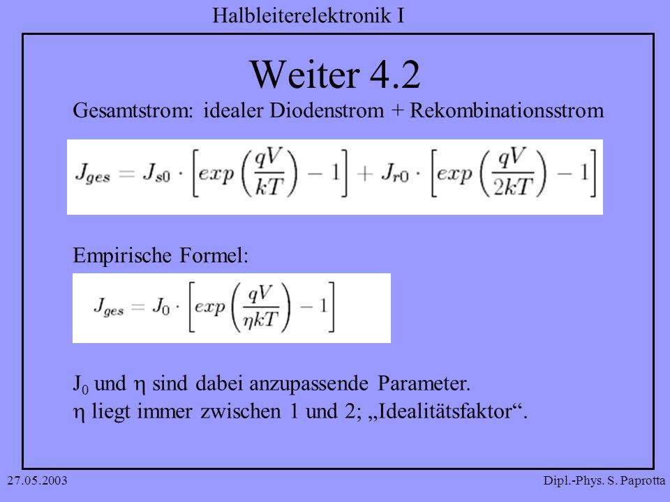 Weiter 4.2 Gesamtstrom: idealer Diodenstrom + Rekombinationsstrom