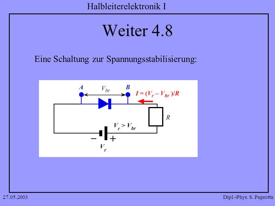 Weiter 4.8 Eine Schaltung zur Spannungsstabilisierung: 27.05.2003
